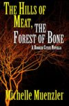 The Hills of Meat, the Forest of Bone